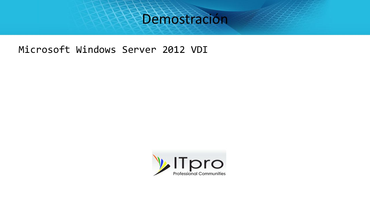 Demostración Microsoft Windows Server 2012 VDI