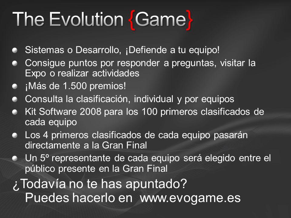 The Evolution {Game} Sistemas o Desarrollo, ¡Defiende a tu equipo! Consigue puntos por responder a preguntas, visitar la Expo o realizar actividades.