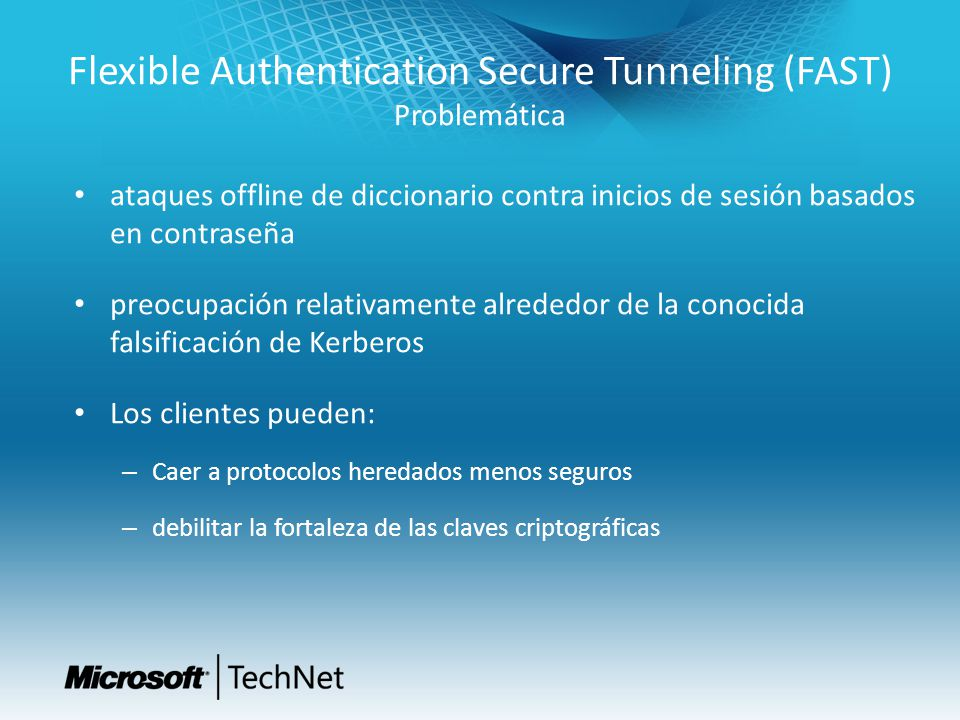 Flexible Authentication Secure Tunneling (FAST) Problemática