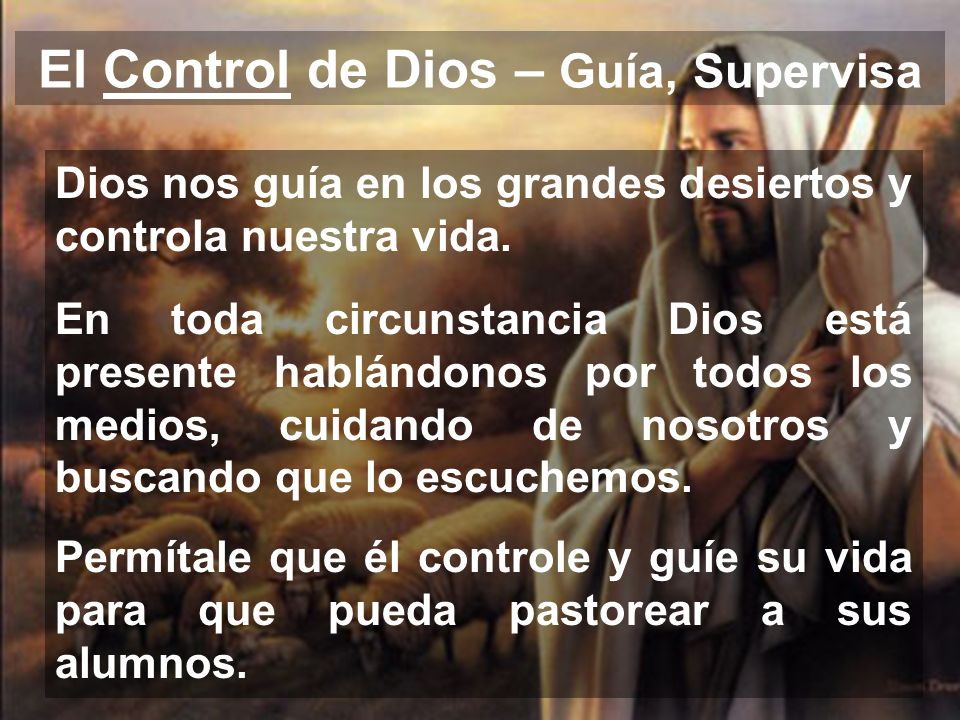El Control de Dios – Guía, Supervisa