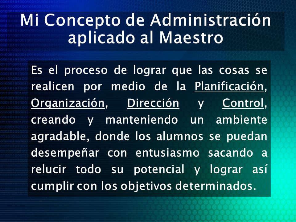 Mi Concepto de Administración aplicado al Maestro
