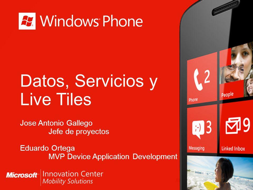 Datos, Servicios y Live Tiles