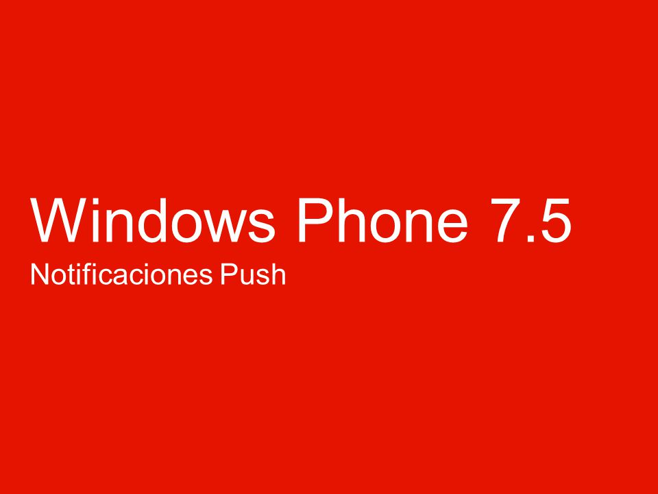Windows Phone 7.5 Notificaciones Push