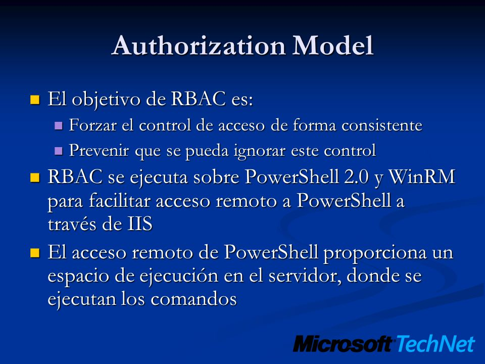 Authorization Model El objetivo de RBAC es: