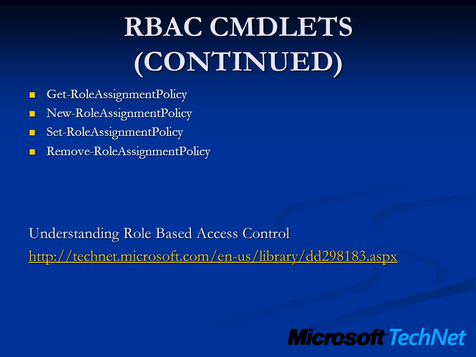 RBAC CMDLETS (CONTINUED)