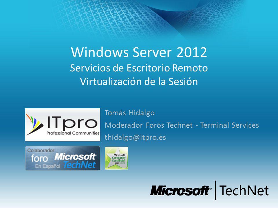 Windows Server 2012 Servicios de Escritorio Remoto Virtualización de la Sesión