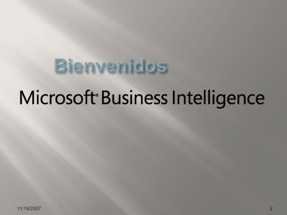 01/04/2017 Bienvenidos. 11/19/2007. © 2006 Microsoft Corporation. All rights reserved.