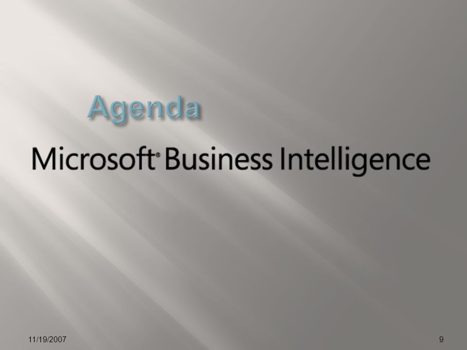 01/04/2017 Agenda. 11/19/2007. © 2006 Microsoft Corporation. All rights reserved.