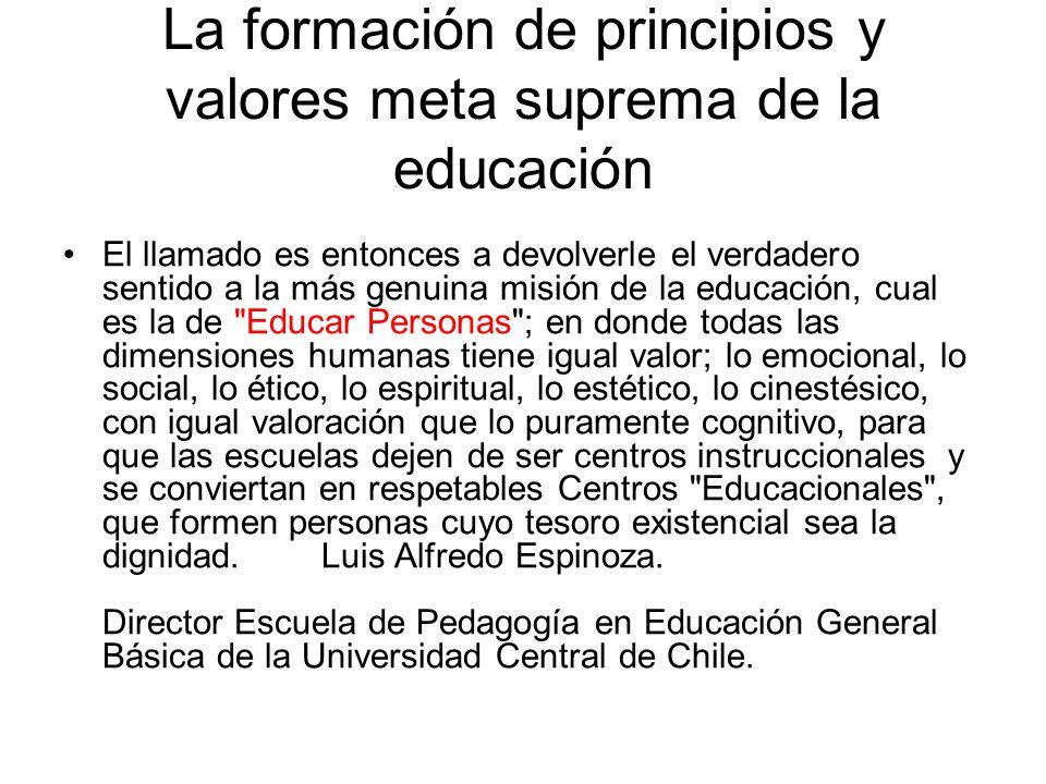 La formación de principios y valores meta suprema de la educación