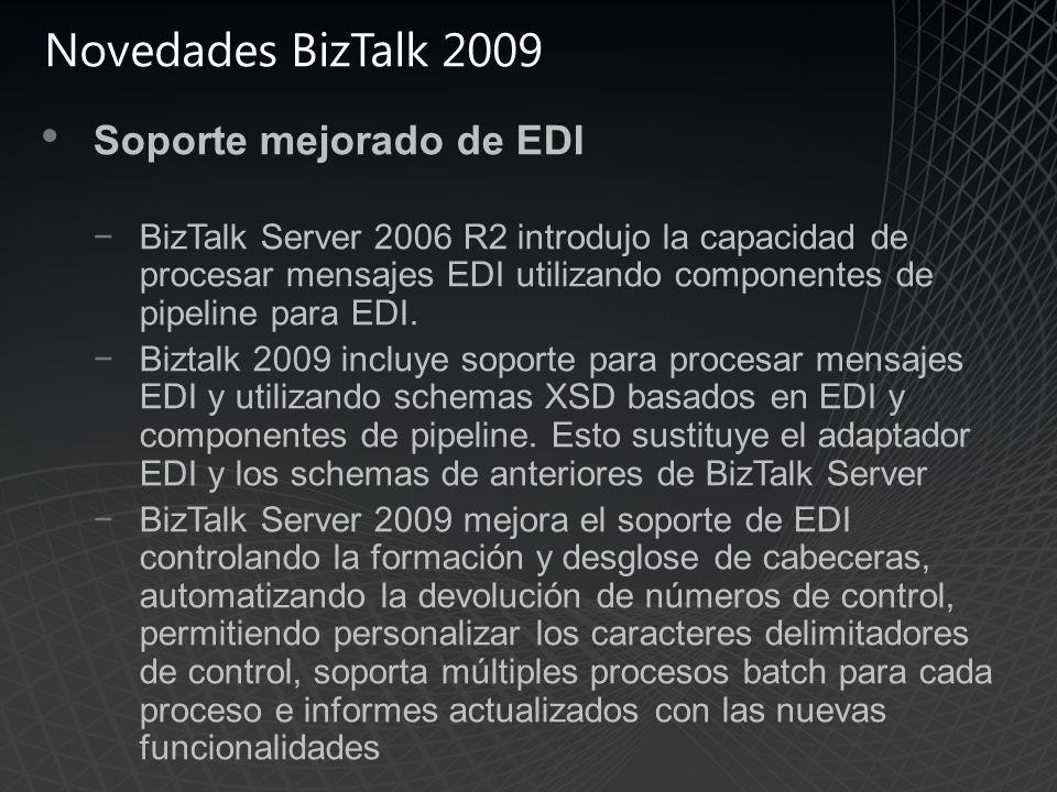 Novedades BizTalk 2009 Soporte mejorado de EDI