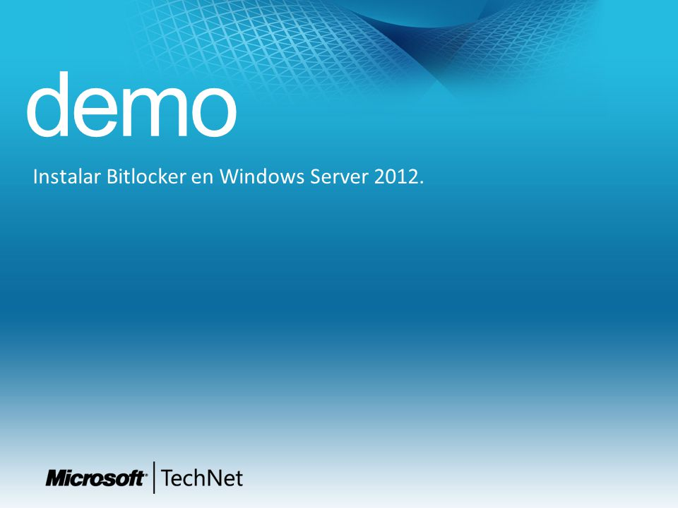 demo Instalar Bitlocker en Windows Server 2012.