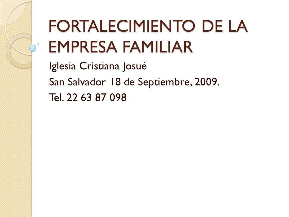 FORTALECIMIENTO DE LA EMPRESA FAMILIAR