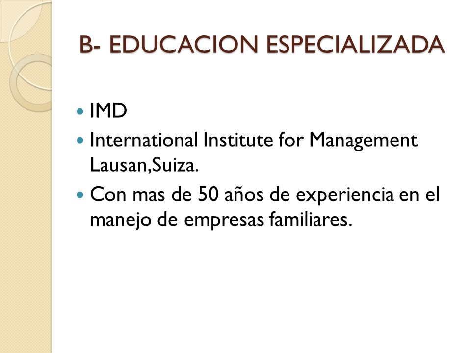 B- EDUCACION ESPECIALIZADA