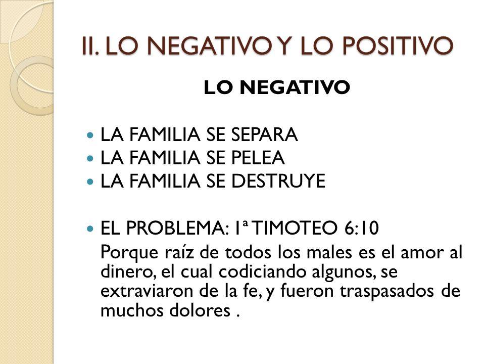 II. LO NEGATIVO Y LO POSITIVO