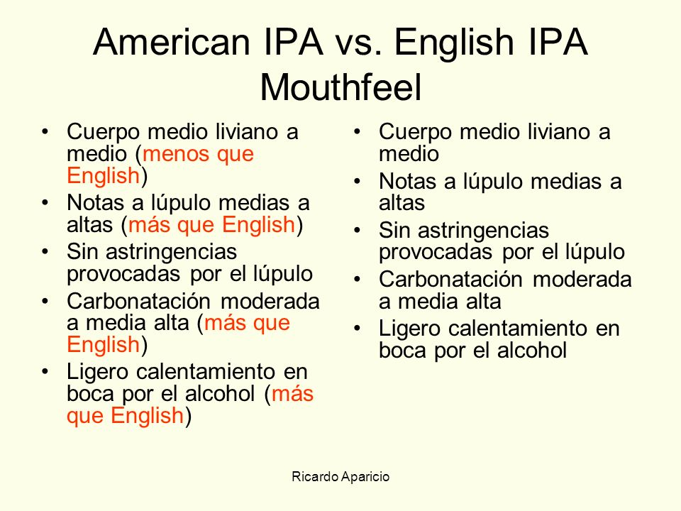 American IPA vs. English IPA Mouthfeel