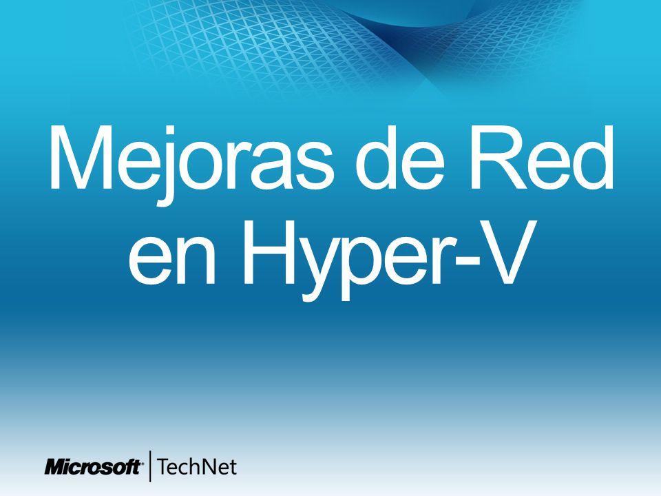 Mejoras de Red en Hyper-V