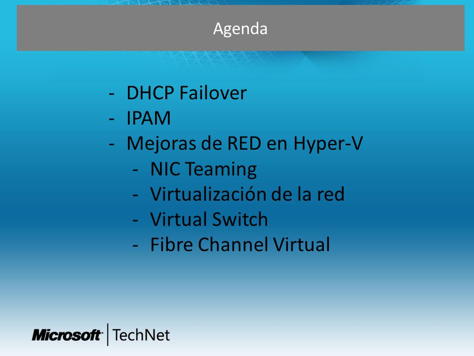 Mejoras de RED en Hyper-V NIC Teaming Virtualización de la red