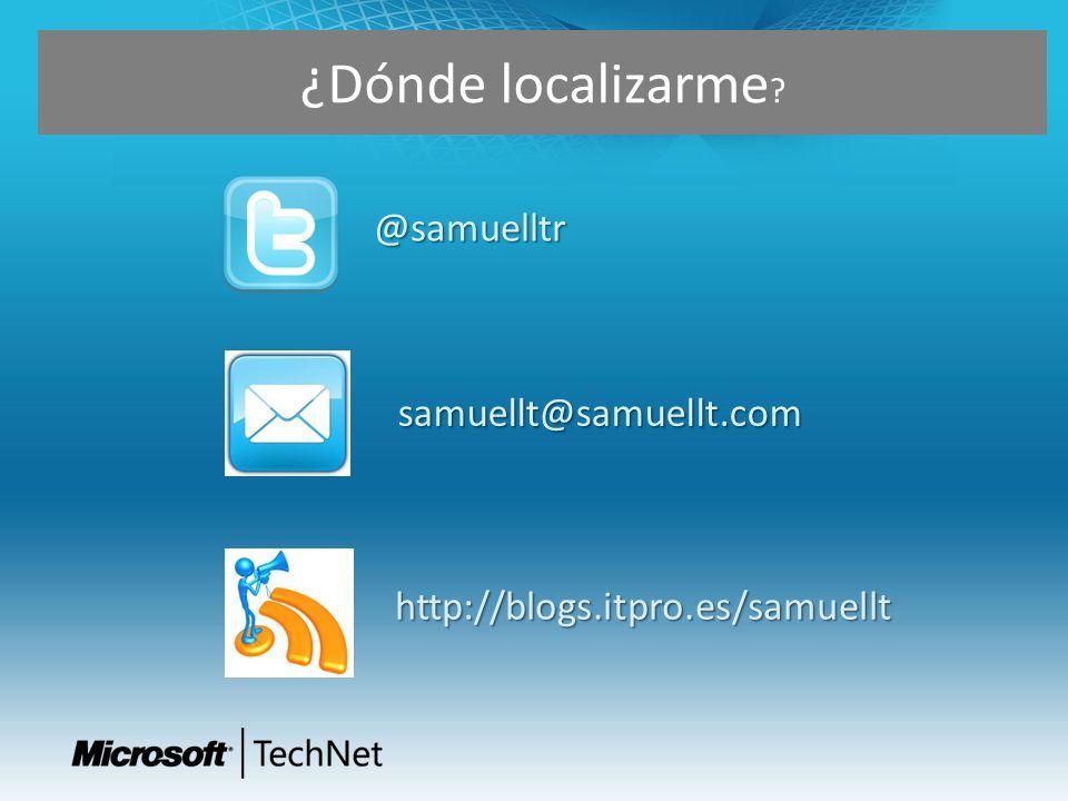 ¿Dónde localizarme @samuelltr samuellt@samuellt.com