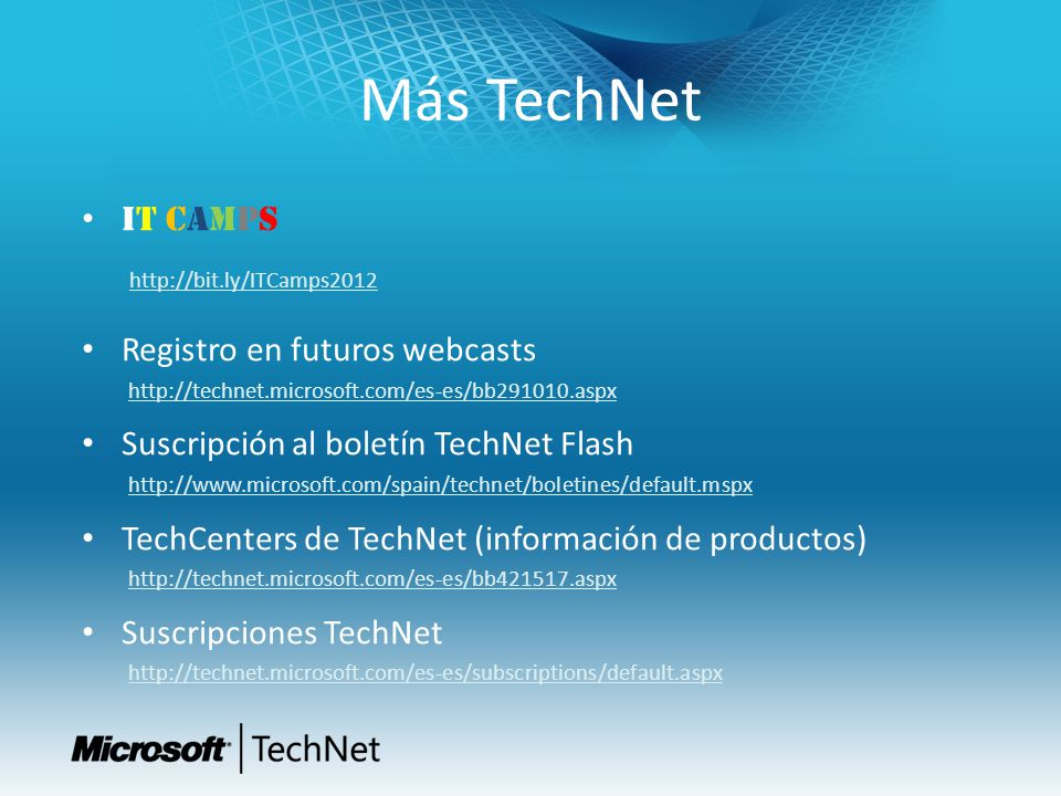 Más TechNet IT CAMPS Registro en futuros webcasts