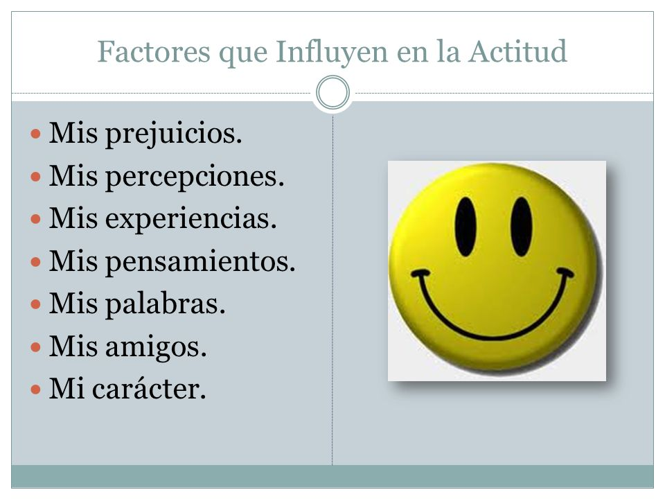 Factores que Influyen en la Actitud