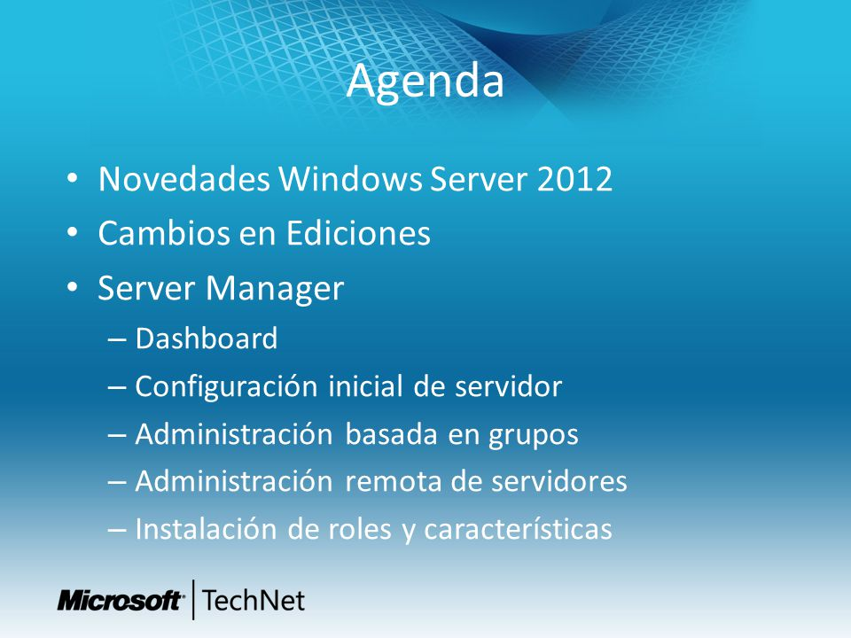 Agenda Novedades Windows Server 2012 Cambios en Ediciones
