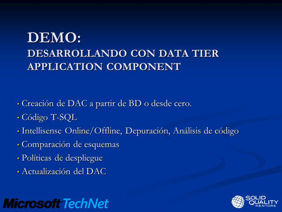 DEMO: Desarrollando con data tier application component