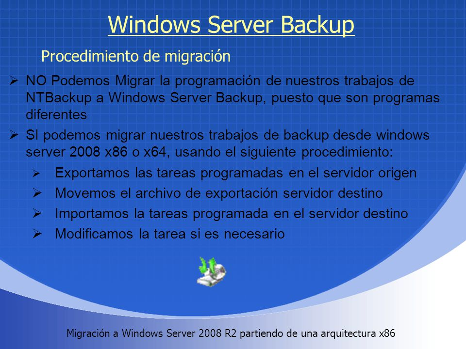 Windows Server Backup Procedimiento de migración