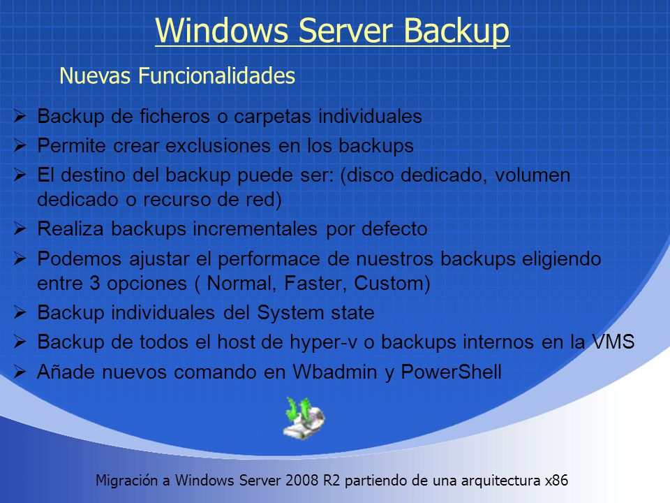 Windows Server Backup Nuevas Funcionalidades