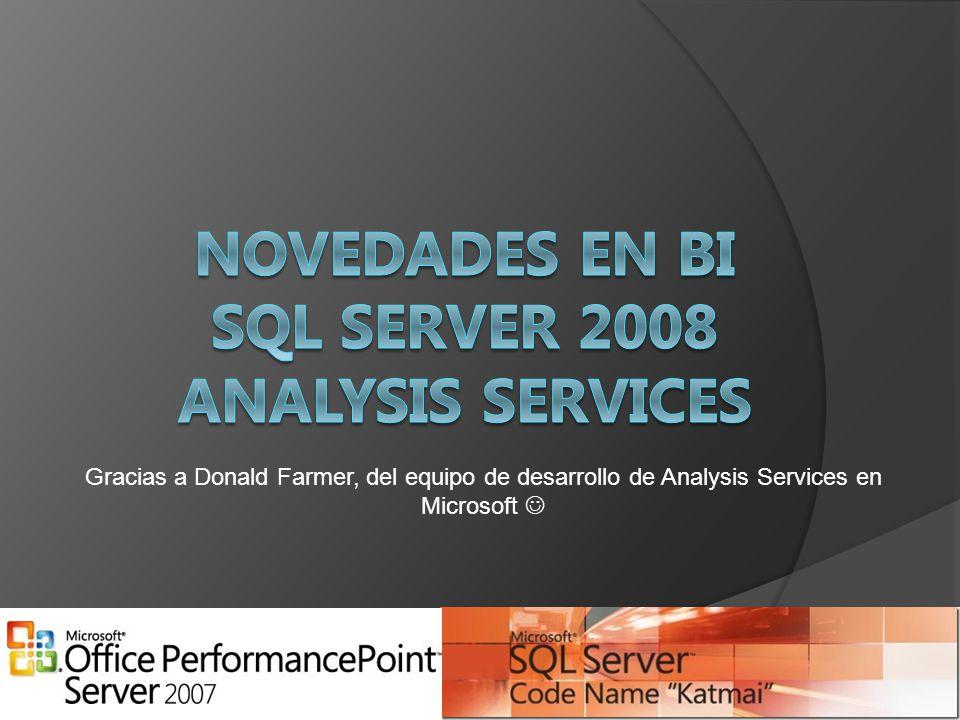 Novedades en BI SQL Server 2008 Analysis services
