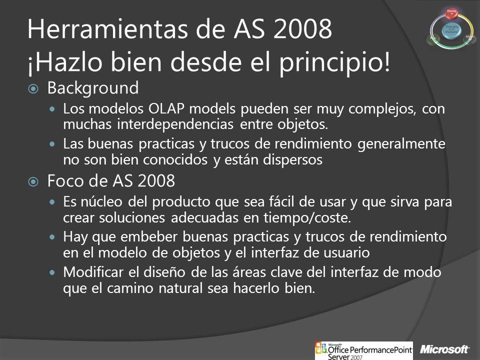 Herramientas de AS 2008 ¡Hazlo bien desde el principio!