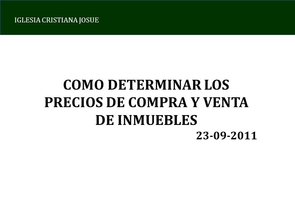 COMO DETERMINAR LOS PRECIOS DE COMPRA Y VENTA DE INMUEBLES