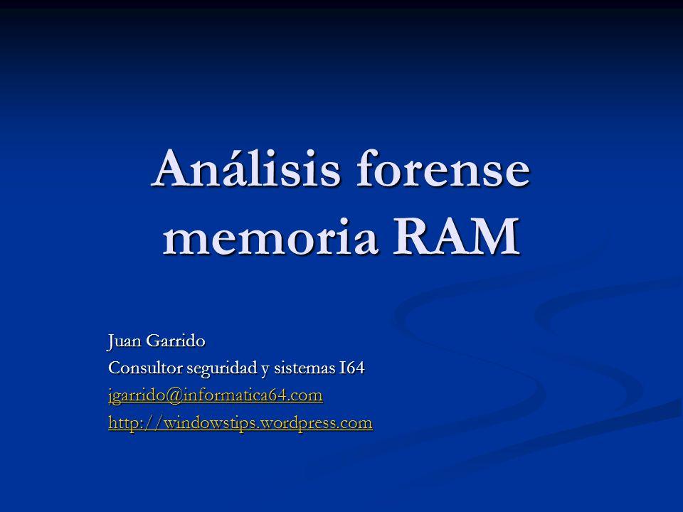Análisis forense memoria RAM