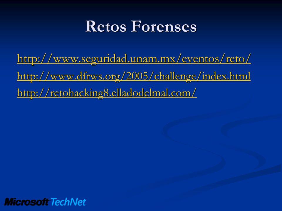 Retos Forenses http://www.seguridad.unam.mx/eventos/reto/