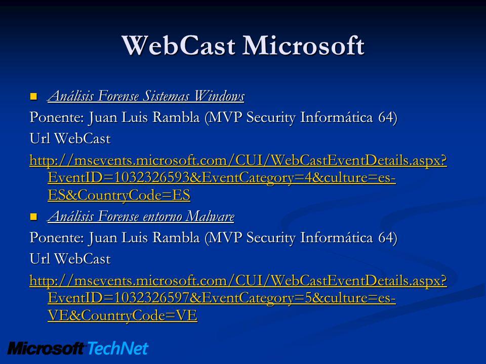 WebCast Microsoft Análisis Forense Sistemas Windows