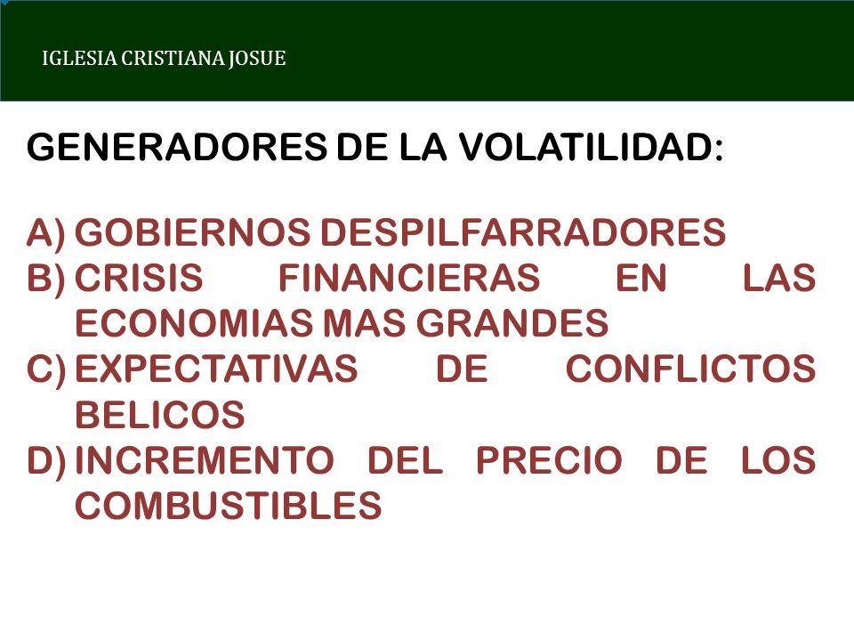 GENERADORES DE LA VOLATILIDAD: