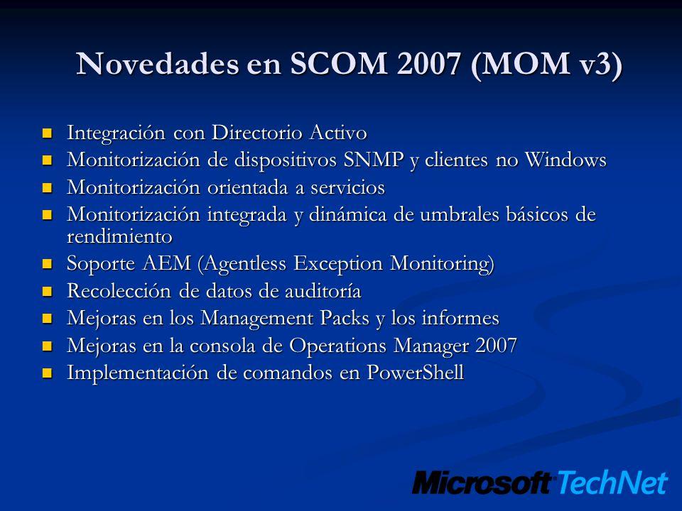 Novedades en SCOM 2007 (MOM v3)