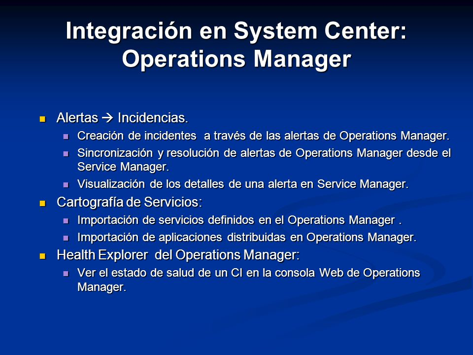 Integración en System Center: Operations Manager
