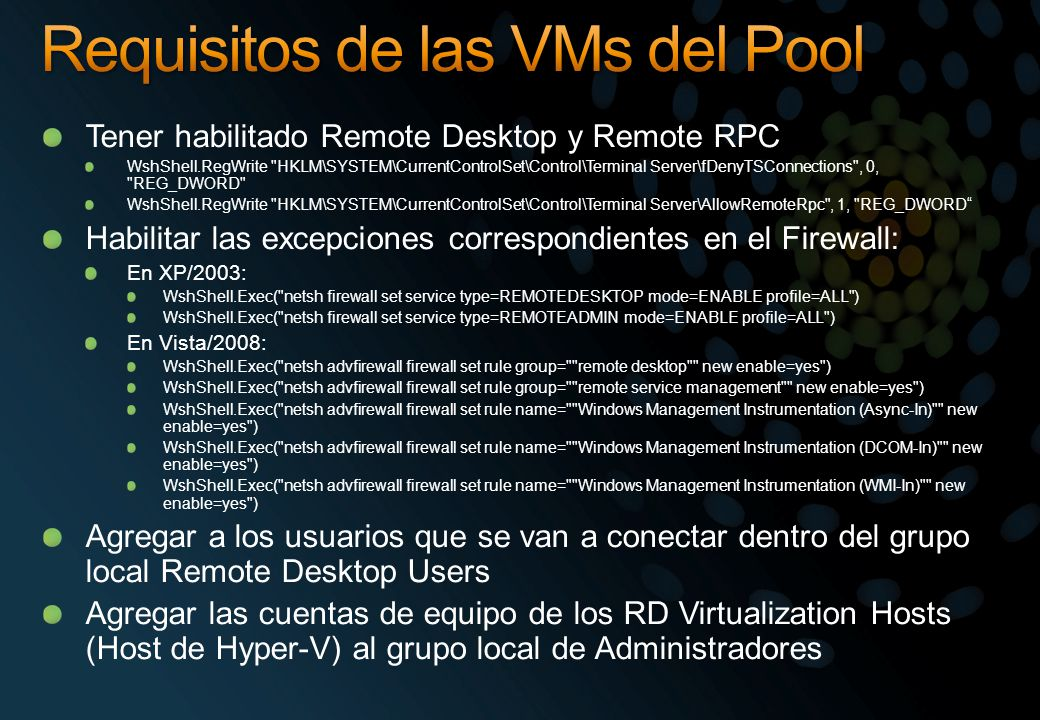 Requisitos de las VMs del Pool