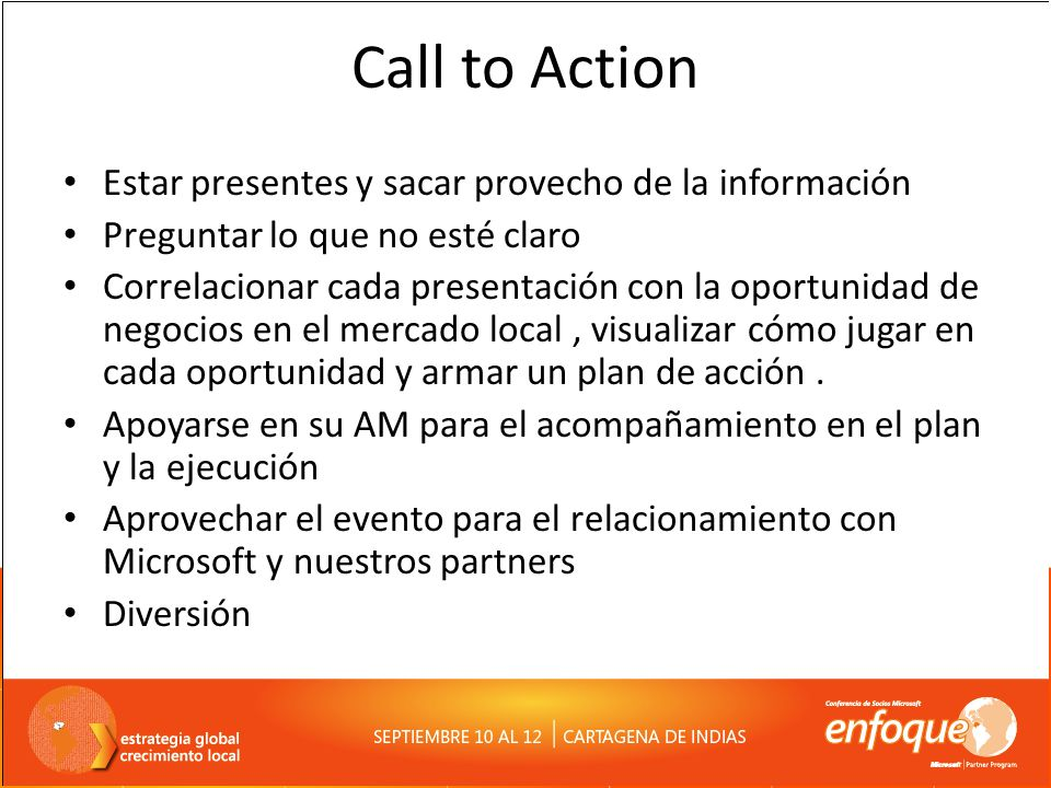 Call to Action Estar presentes y sacar provecho de la información
