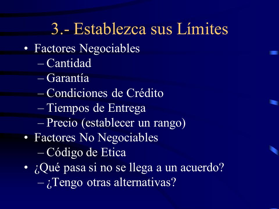 3.- Establezca sus Límites