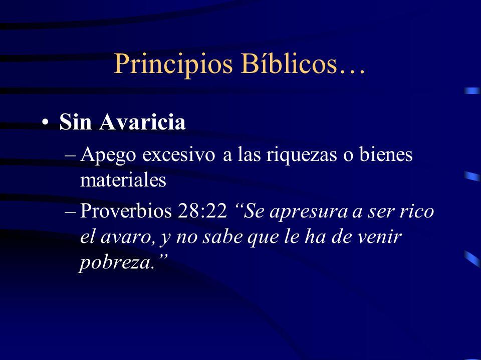 Principios Bíblicos… Sin Avaricia