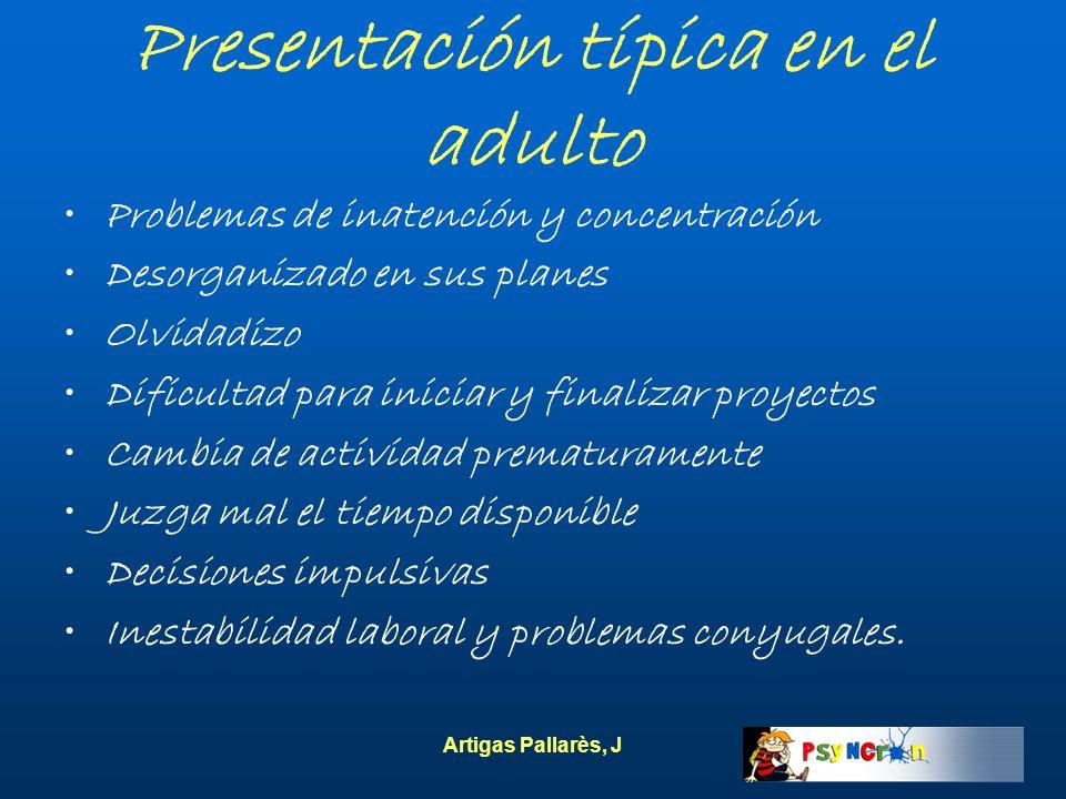 Presentación típica en el adulto