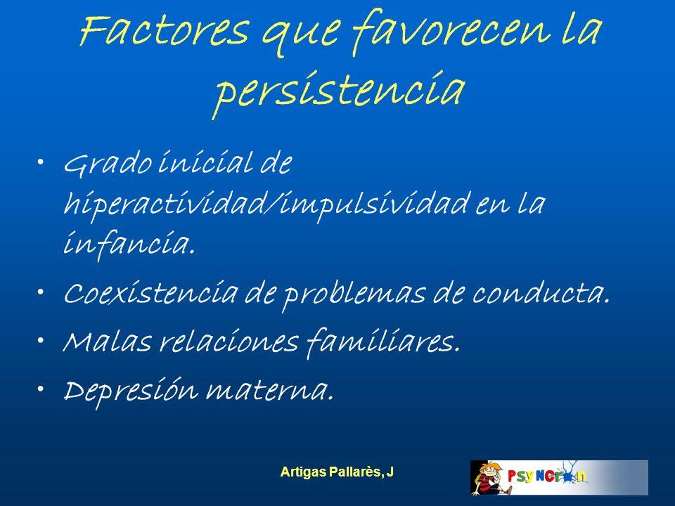 Factores que favorecen la persistencia