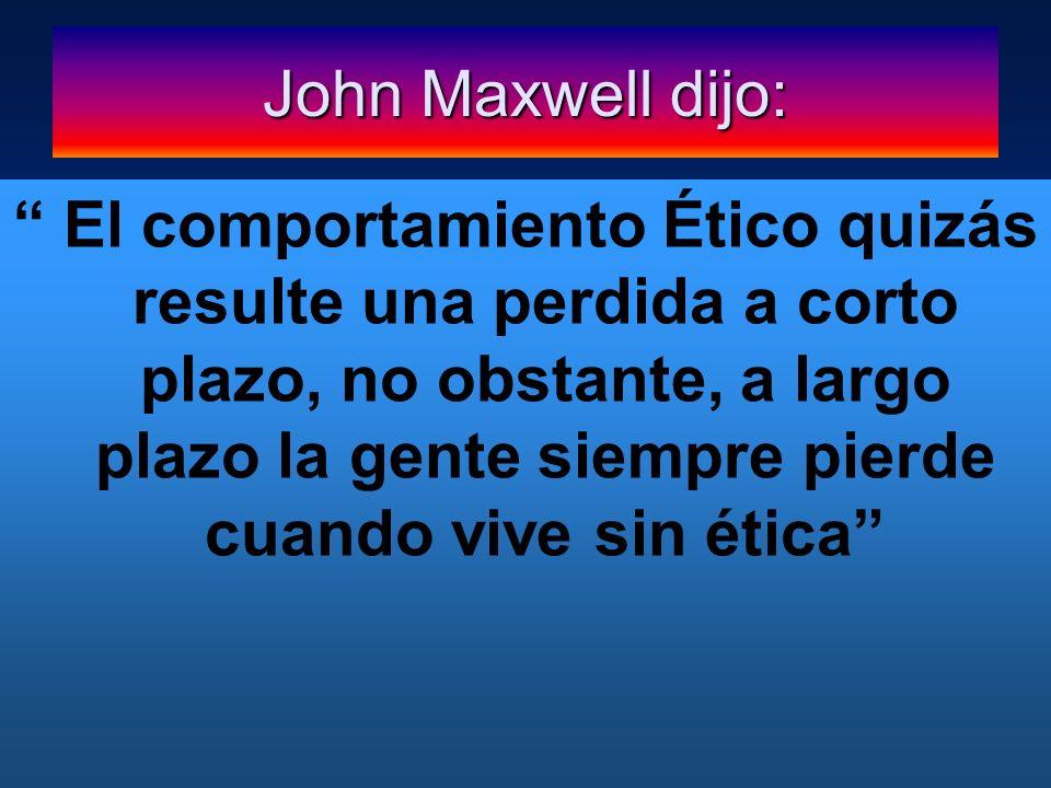 John Maxwell dijo: