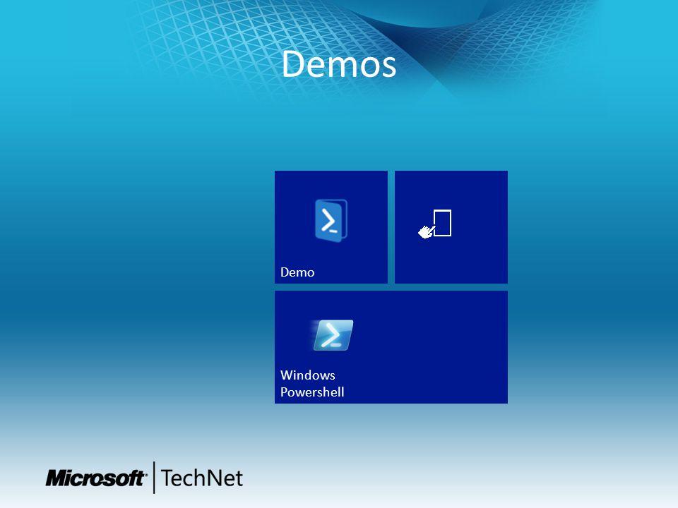 Demos Module 1: Introduction to Windows PowerShell™ Demo Windows