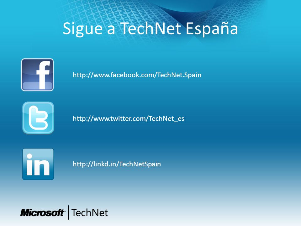 Sigue a TechNet España http://www.facebook.com/TechNet.Spain