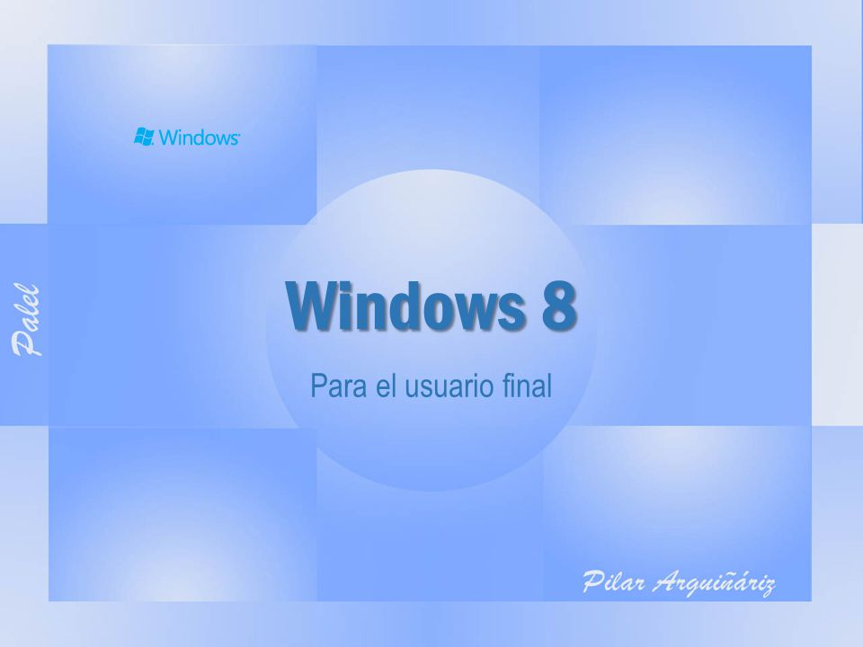 Windows 8 Para el usuario final