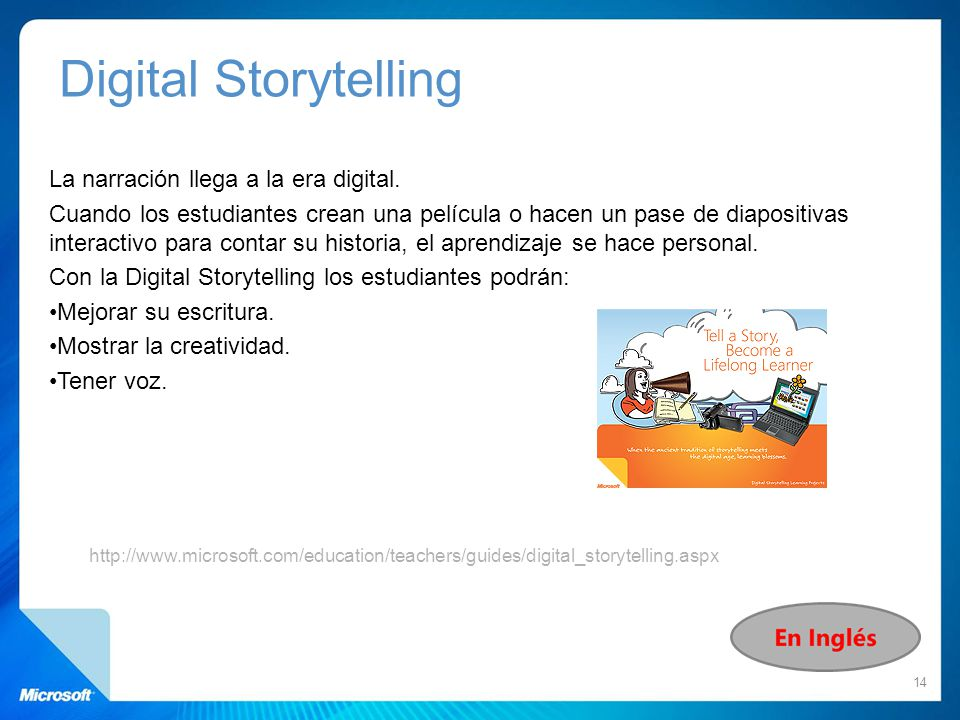Digital Storytelling La narración llega a la era digital.