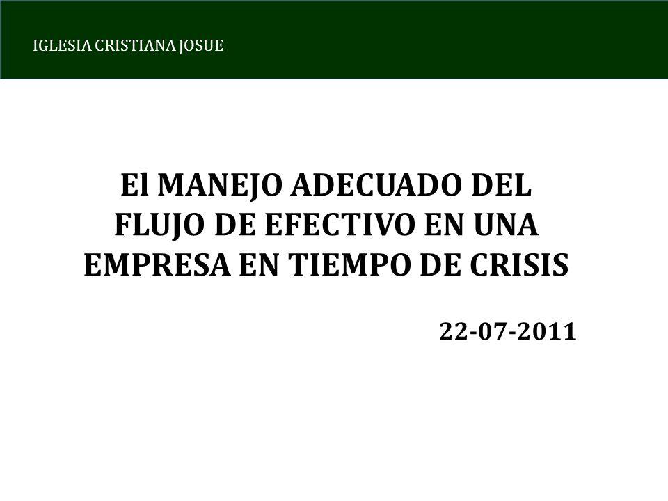 El MANEJO ADECUADO DEL FLUJO DE EFECTIVO EN UNA EMPRESA EN TIEMPO DE CRISIS