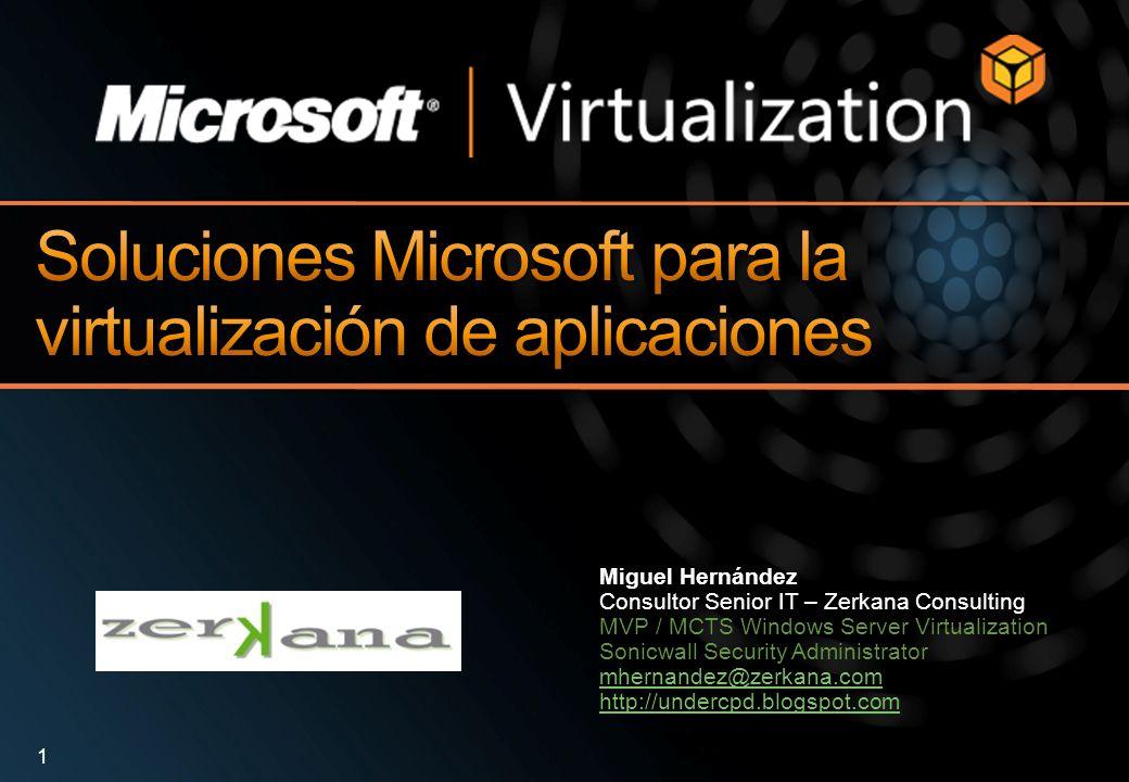 Soluciones Microsoft para la virtualización de aplicaciones